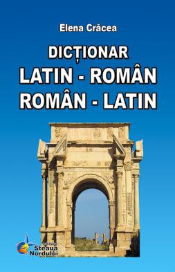 Dictionar Latin-Roman, Roman-Latin. St.Nordului