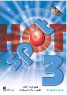 Macmillan. HOT SPOT. Level 3. Student's Book & CD-ROM